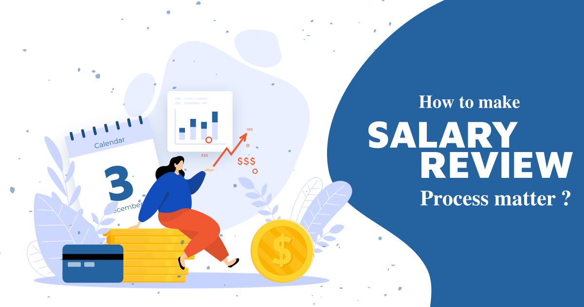 How to Make Salary Review Process Matter