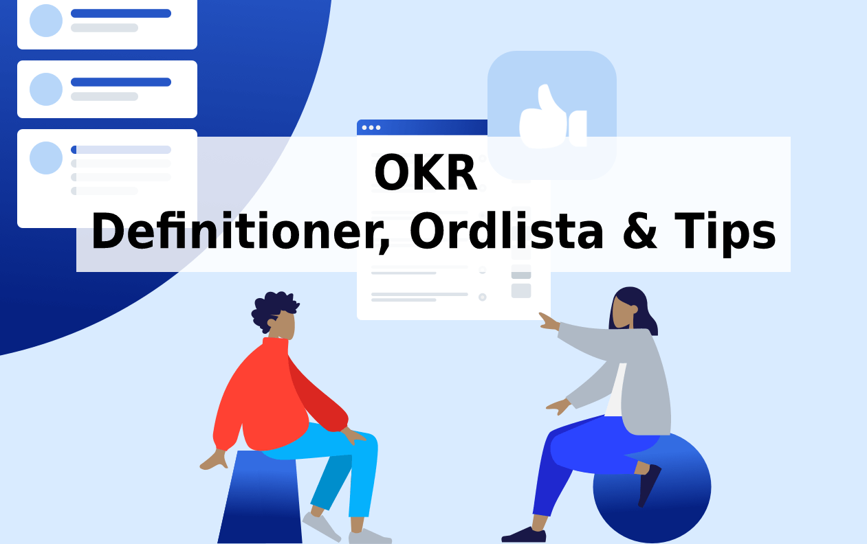 OKR Definitioner, Ordlista & Tips