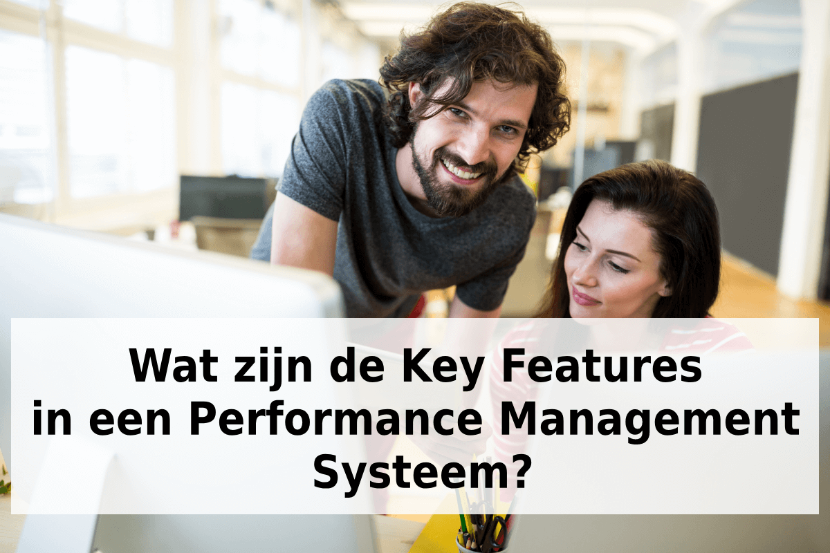 Key Features in een Performance Management Systeem