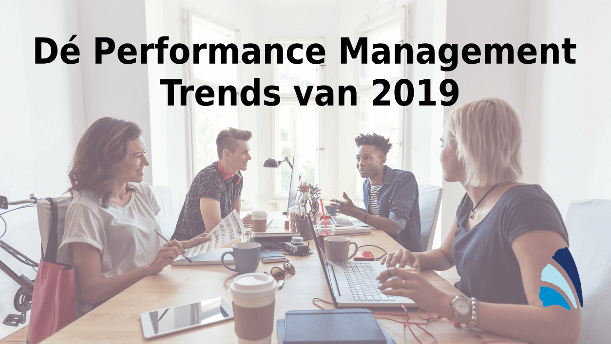 Dé Performance Management Trends van 2019