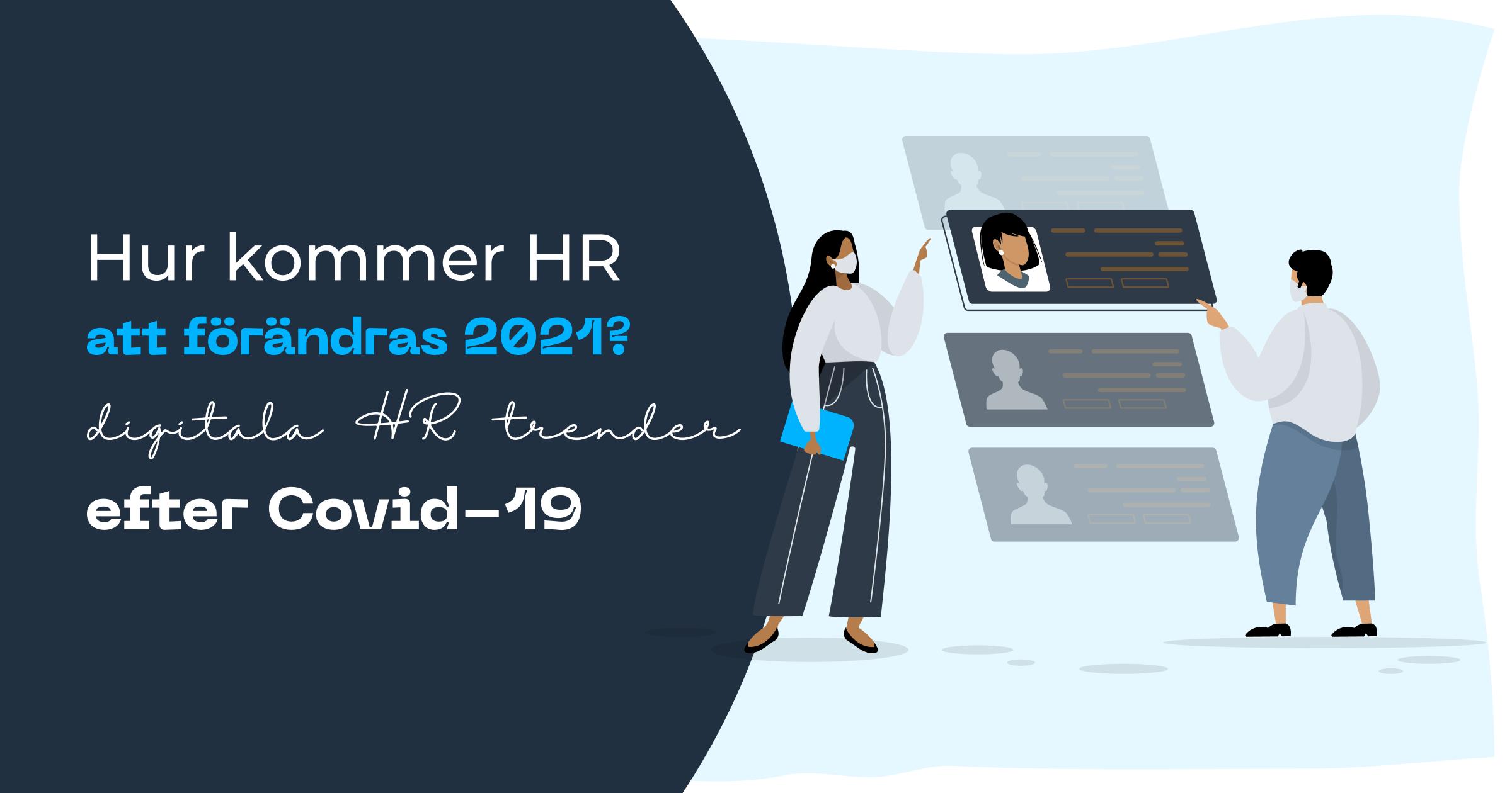 Hur kommer HR att förändras 2021?  Digitala HR-trender efter Covid-19