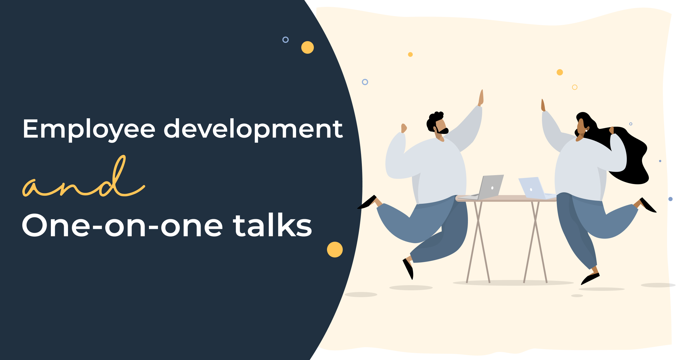 Employee Development & One-on-One Talks