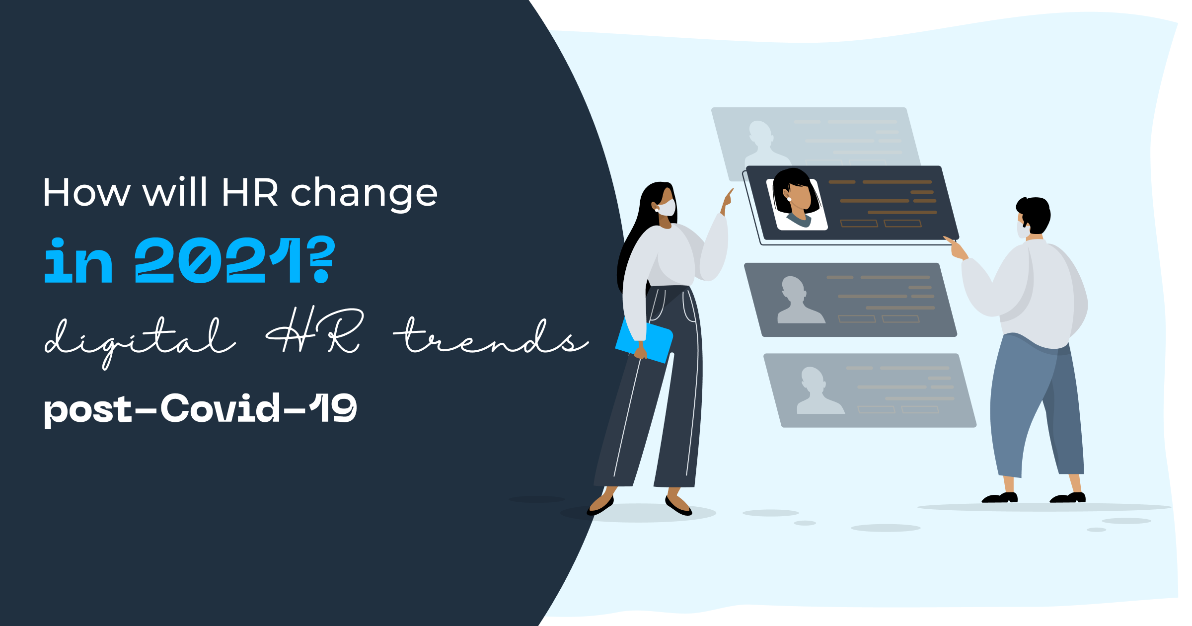 How will HR change in 2021? HR Trends post-Covid-19