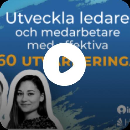 Utveckla ledare och medarbetare med effektiva 360 utvärderingar