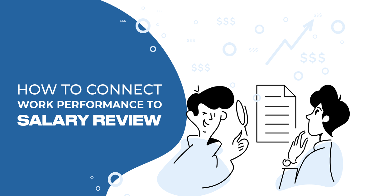 How to Connect Work Performance to Salary Review